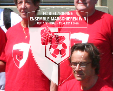 "FC Biel – ""Ensemble marschieren"""